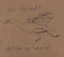 Vic Chesnutt - Skitter On Take-off NEW CD