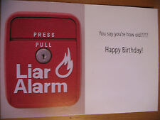 """Funny Comedy Humor Adult Birthday Card """"Liar Alarm - You Say You're How Old?"""""""
