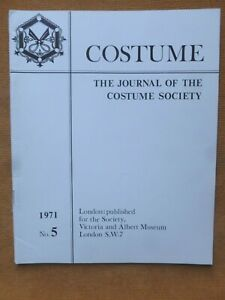 COSTUME The Journal of the Costume Society No. 5, 1971