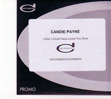 (DZ643) Candie Payne, I Wish I Could Have Loved You More - DJ CD