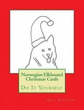 Norwegian Elkhound Christmas Cards: Do It Yourself by Forsyth, Gail -Paperback