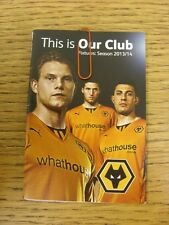 2013/2014 Wolverhampton Wanderers: Fixtures List - Small Pull Out/Fold Out Style