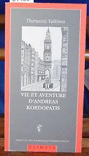 Valtinos Vie et aventures d'Andréas Kordopàtis, L'Amérique : L'Amérique...