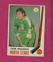 1969-70 OPC # 199 NORTH STARS TOM POLONIC ROOKIE EX-MT CARD (INV#0367)