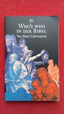 Taschenbuch - Who's who in der Bibel, wer ist wer von Peter Calvocoressi deutsch