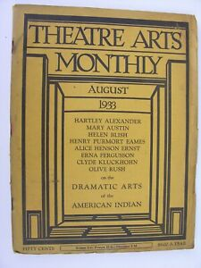 THEATRE ARTS MONTHLY August 1933 Native American Drama Sioux Navajo Chants Masks
