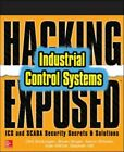 HACKING EXPOSED INDUSTRIAL CONTROL SYSTEMS ICS AND SCADA SECURITY SECRETS AND SO