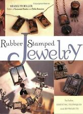 Rubber Stamped Jewelry: Includes Essential Techniques and 20 Projects