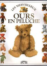 PAULINE COCKRILL LES OURS EN PELUCHE 300 ILLUS. COULEURS 1992 JOUETS COLLECTION