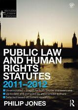 Public Law and Human Rights Statutes 2011-2012 (Routledge Student Statutes), Jon