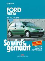 FORD Fiesta 2002-08 ETZOLD So wird's gemacht 143 Reparaturanleitung Buch NEU