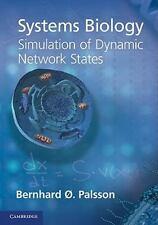 Systems Biology: Simulation of Dynamic Network States  Palsson, Bernhard Ø.