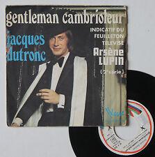 """Vinyle 45T Jacques Dutronc  """"Gentleman Cambrioleur - Arsène Lupin"""""""