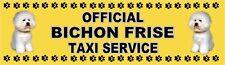 BICHON FRISE DOG OFFICIAL TAXI SERVICE  Dog Car Sticker  By Starprint