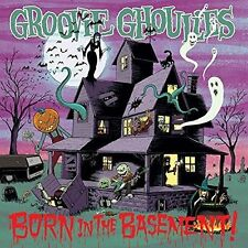 THE GROOVIE GHOULIES BORN IN THE BASEMENT NEW VINYL RECORD
