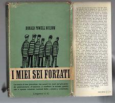 i m ie sei forzati - donald powell wilson  - septquind