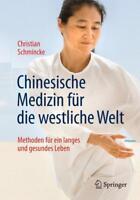 eBuch - Chinesische Medizin für die westliche Welt | Christian Schmincke
