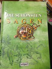 Die schönsten Sagen Griechische Sagen Römische Sagen Deutsche Sagen