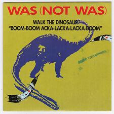SP 45 TOURS WAS (NOR WAS)  WALK THE DINOSAUR  FONTANA 888 809 7 en 1987