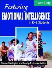 Fostering Emotional Intelligence in K-8 Students: Simple Strategies-ExLibrary
