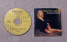 "CD AUDIO MUSIQUE / FAITH HILL ""THE WAY YOU LOVE ME"" CDS  2T 2000 WARNER BROS"