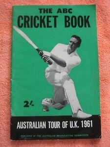 THE ABC CRICKET BOOK 1961 AUSTRALIAN TOUR OF U.K. VERY NICE