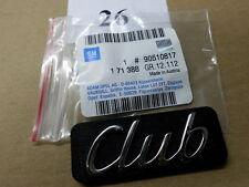 "Emblem ""CLUB"" Zierleiste vorne Opel ASTRA F 90510817/171388 original OPEL"
