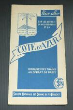 ANCIEN DEPLIANT TOURISME HORAIRES DES TRAINS SNCF COTE D'AZUR 1939