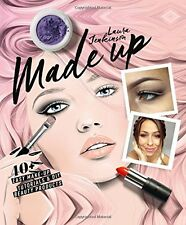 Made Up: 40+ easy make-up tutorials & DIY beauty products New Hardcover Book Lau