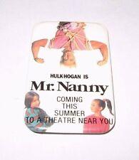 RARE 1993 MR NANNY MOVIE PROMO BUTTON - HULK HOGAN WWF PIN
