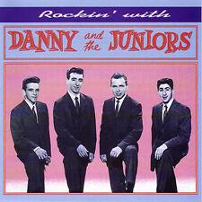 DANNY & THE JUNIORS - Rockin' with Danny & Juniors - CD