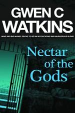 Nectar of the Gods, Gwen C. Watkins, Like New, Paperback