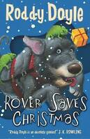 Doyle, Roddy, Rover Saves Christmas, Very Good Book