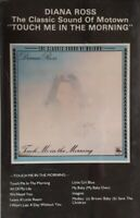 Diana Ross-Touch Me In The Morning Cassette.1973/1984 Tamla Motown WK 72074.