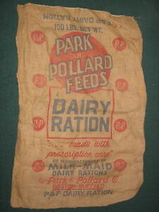 VINTAGE P&P PARK AND POLLARD FEEDS,DAIRY,BOSTON-BUFFALO, BURLAP GUNNY 100LB SACK