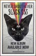 NEVER SHOUT NEVER Black Cat 2015 Ltd Ed RARE Poster +FREE Punk Emo Rock Poster!