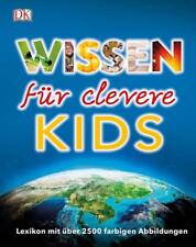 Wissen für clevere Kids (2018, Gebundene Ausgabe)