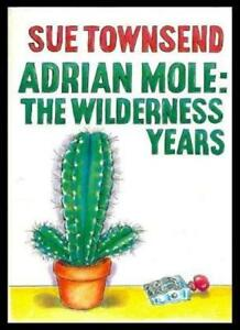 Adrian Mole: the Wilderness Years By Sue Townsend, Caroline Holden