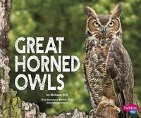 Great Horned Owls by Melissa Hill (Hardback, 2015)