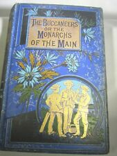 THE BUCCANEERS OR THE MONARCHS OF THE MAIN BY WALTER THORNBURY
