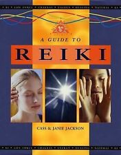 (Good)-A Guide to Reiki (Mind, body, spirit) (Hardcover)-Cass Jackson, Janie Jac
