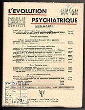 L'EVOLUTION PSYCHIATRIQUE 1970 n°4 HENRI EY PSYCHIATRIE SOCIALE NEUROLEPTIQUES