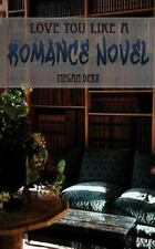 Love You Like a Romance Novel (Paperback or Softback)