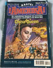 !Amerika! Band 19: China-Queen von J.G. Kastner (1993) Zustand: 2-3