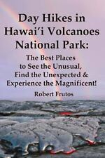 Day Hikes in Hawai'i Volcanoes National Park : The Best Places to See the...