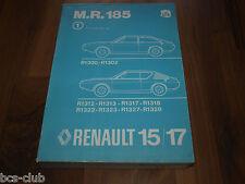RENAULT 15 17 R15 R17 Motor Technik Fahrwerk 1977 General WERKSTATT HANDBUCH