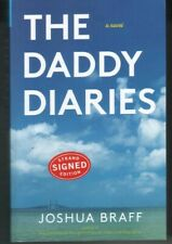 Joshua Braff Autographed The Daddy Diaries Book 2015 Famed Writer