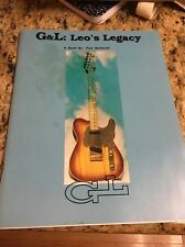 G & L: Leo's Legacy: A Book by Paul Bechtoldt , Softcover  Rare