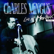 Charles Mingus - Live At Montreux 1975 [New CD]