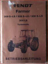 Fendt Farmer 309 S-LS , 308 S-LS , 306 S-LS , 305 LS Turbomatik Anleitung